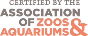 Certified by the Association of Zoos and Aquariums