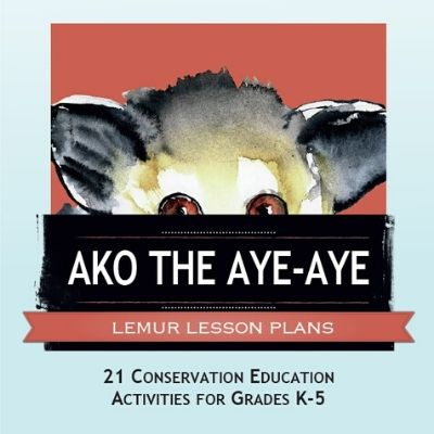 Ako the Aye-Aye Lemur Lesson Plans